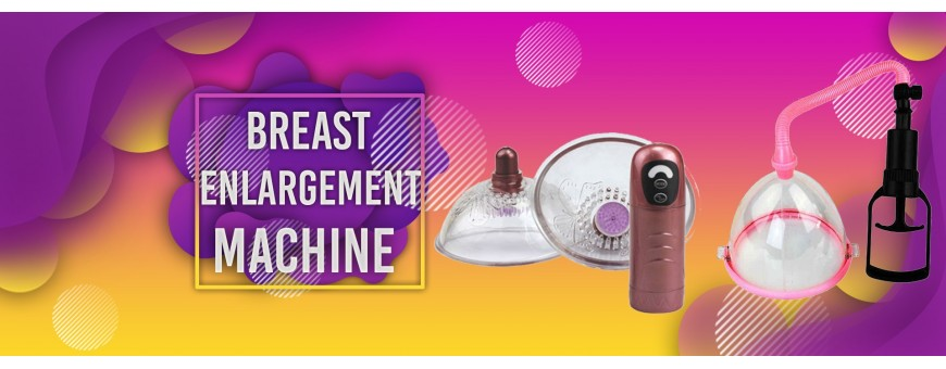 Breast Enlargement Machine Sex Toys In Gurgaon Noida Ghaziabad Dehradun Ranchi
